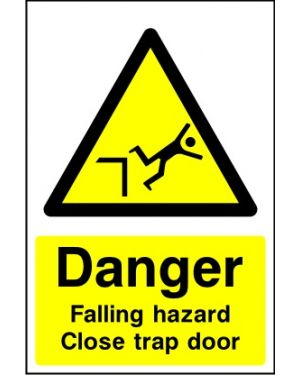 SSCONS0025 | Danger: Falling hazard close trap door