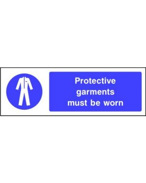 Mandatory: Protective Garments Must Be Worn
