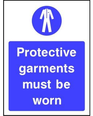 Warning: Protective Garments Must Be Worn