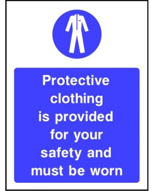 Warning: Protective Clothing Is Provided For Your Safety And Must Be Worn