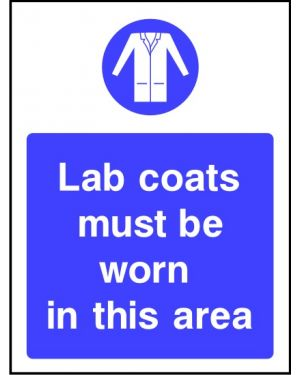 Warning: Lab Coats Must Be Worn In This Area