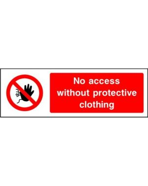 Prohibition: no access without protective clothing