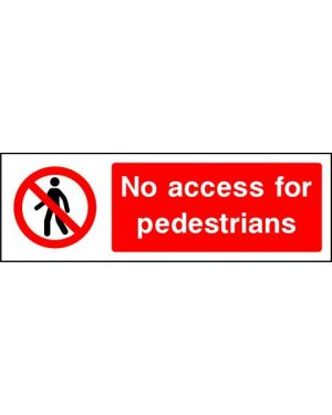 SSPROHA0011 | Prohibition: no access for pedestrians