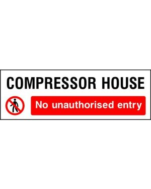 Prohibition: Compressor House No Unauthorised Entry