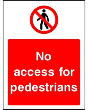 Prohibition: No Access For Pedestrians