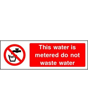 SSPROHG0002 | Prohibition: this water is metered do not waste water