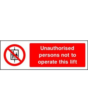 SSPROHG0005 | Prohibition: unauthorised persons not to operate this lift