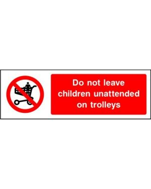 Prohibition: Do Not Leave Children Unattended On Trolleys