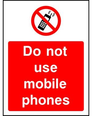 Prohibition: Do Not Use Mobile Phones