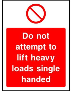 Prohibition: Do Not Attempt To Lift Heavy Loads Single Handed