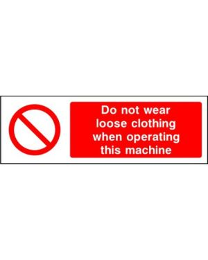 SSPROHM0002 | Prohibition: do not wear loose clothing when operating this machine
