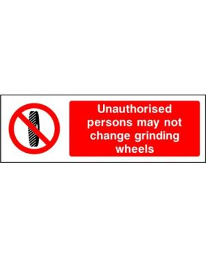 SSPROHM0005 | Prohibition: unauthorised persons may not change grinding wheels