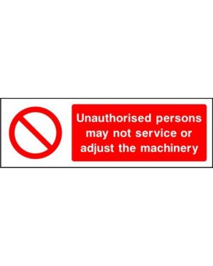 SSPROHM0009 | Prohibition: unauthorised persons may not service or adjust the machinery