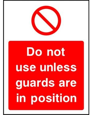 SSPROHM0013 | Prohibition: do not use unless guards are in position