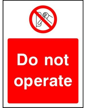 Prohibition: Do Not Operate
