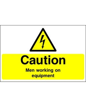 Warning: Caution Men Working On Equipment