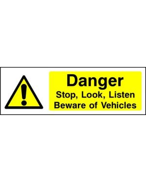 SSWARNG0007 | Warning: Danger stop, look, listen Beware of vehicles